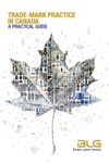 Trade-mark Practice In Canada A Practical Guide