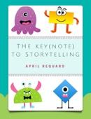 The Key(note) to Storytelling