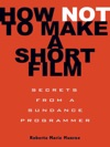 How Not To Make A Short Film