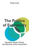 The Politics Of Everybody