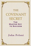 The Covenant Secret The Master Key To Success