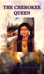 The Cherokee Queen
