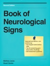 Book Of Neurological Signs