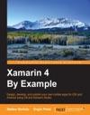 Xamarin 4 By Example