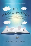The Magic Words Writing Great Books For Children And Young Adults
