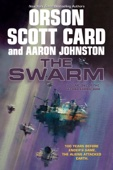 The Swarm - Orson Scott Card & Aaron Johnston Cover Art