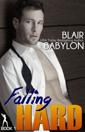 FALLING HARD, A CONTEMPORARY ROMANCE NOVEL