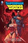 SupermanWonder Woman Vol 3 Casualties Of War