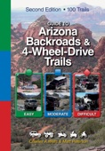 Guide to Arizona Backroads & 4-Wheel-Drive Trails 2nd Edition