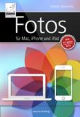 Fotos für Mac, iPhone und iPad