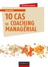 10 Cas De Coaching Managrial