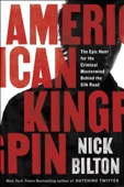 American Kingpin - Nick Bilton Cover Art