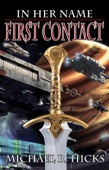 Michael R. Hicks - First Contact (In Her Name, Book 1)  artwork