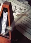 El Cuaderno De Msica