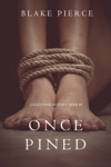 Once Pined A Riley Paige MysteryBook 6
