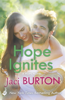 Jaci Burton - Hope Ignites: Hope Book 2 artwork