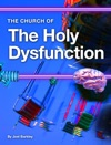 Church Of The Holy Dysfunction