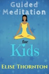 Guided Meditation For Kids