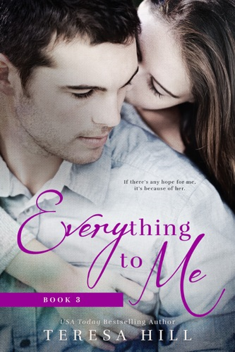 Everything To Me Book 3