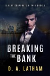 A Very Corporate Affair Book 5-Breaking The Bank