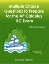 Multiple Choice Questions To Prepare For The AP Calculus BC Exam