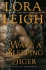 Lora Leigh - Wake a Sleeping Tiger  artwork