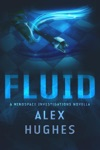Fluid A Mindspace Investigations Novella Book 45
