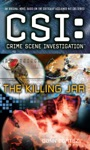 CSI Crime Scene Investigation The Killing Jar