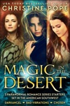 Magic In The Desert