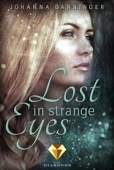 Johanna Danninger - Lost in Strange Eyes Grafik