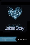 Indelible Love Jakes Story