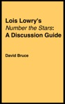 Lois Lowrys Number The Stars A Discussion Guide