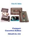 Compact-Cassetten-Aufbau Der Weltersten PHILIPS EL 1903 Aus Dem Jahr 1963 Inkl NORELCO