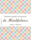 Cuaderno Prctico De Ejercicios De Mindfulness