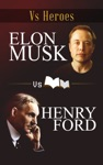 Elon Musk VS Henry Ford