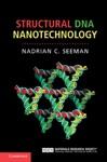 Structural DNA Nanotechnology