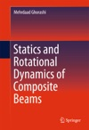 Statics And Rotational Dynamics Of Composite Beams