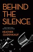 Heather Gudenkauf - Behind The Silence artwork