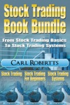 Stock Trading Book Bundle - From Stock Trading Basics To Stock Trading Systems