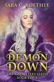 Demon Down - Sara C. Roethle Cover Art