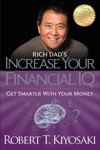 Rich Dads Increase Your Financial IQ