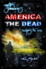 Earth's Survivors America The Dead: Begins The End