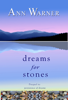 Ann Warner - Dreams for Stones  artwork