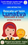 Luna Eva Rescata Un Len - Luna Eva Rescues A Lion