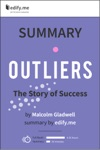 Outliers The Story Of Success  In-Depth Summary