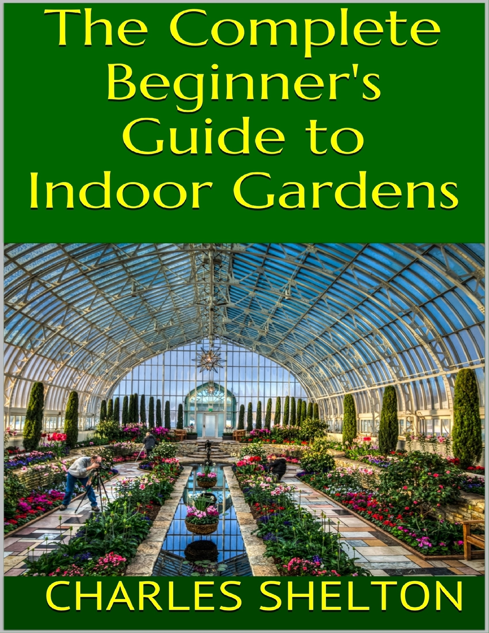 The complete guide to indoor gardening mantesh for Indoor gardening machine