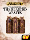 The Blasted Wastes Terrain Guide Tablet Edition