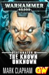 The Known Unknown