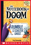 The Notebook Of Doom 9 Rumble Of The Coaster Ghost