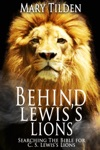 Behind Lewiss Lions Searching The Bible For CS Lewiss Lions